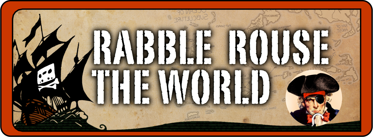 Rabble Rouse The World